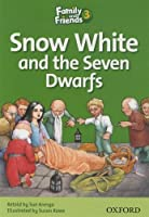 Snow White and the Seven Dwarfs (Family and Friends Readers 3) by Unknown(2009-03-26)