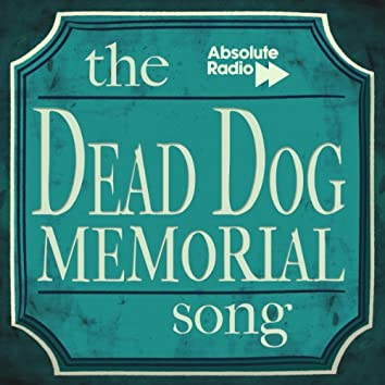 The Dead Dog Memorial Song