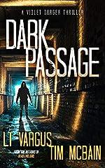 Dark Passage: A Gripping Serial Killer Thriller (Violet Darger Book 7)