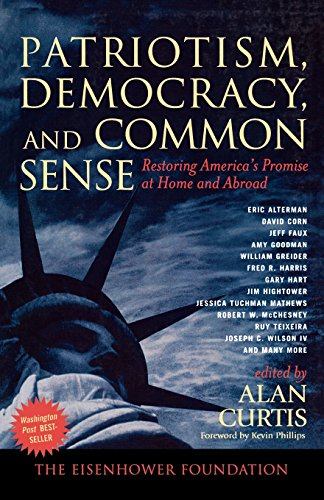 Download Patriotism, Democracy, And Common Sense: Restoring America's Promise at Home And Abroad 0742542173