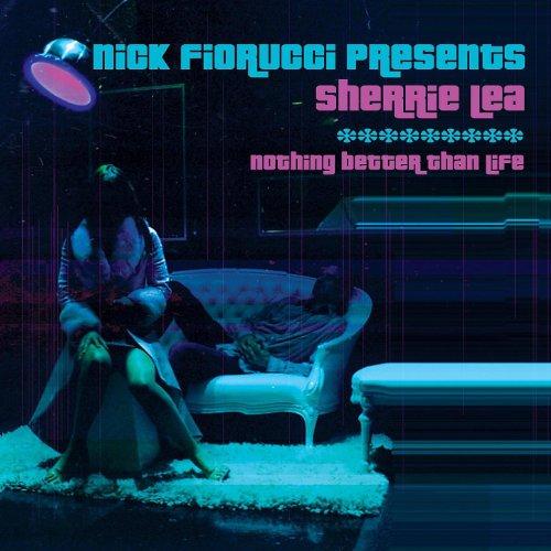 Nothing Better Than Life (Deko-Ze & Nick Fiorucci Fierce Club Mix)
