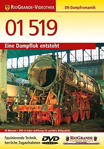 01 519 - Eine Dampflok entsteht - DR Dampfromantik - RioGrande