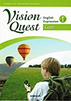 VISION QUEST English Expression Ⅰ Core [英語表現Ⅰ330]