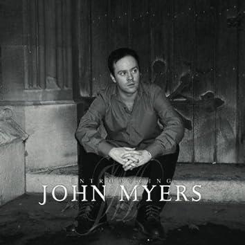 Introducing John Myers
