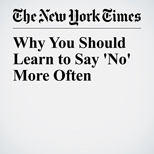 Why You Should Learn to Say 'No' More Often copertina