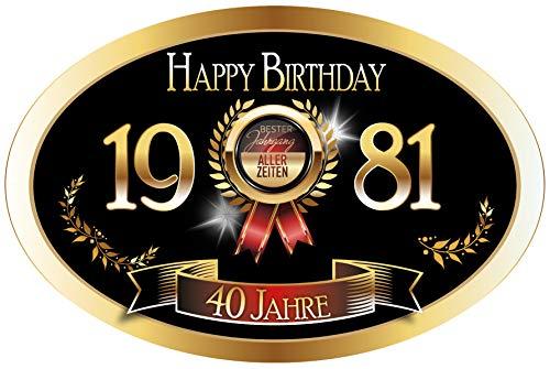 """""""Bester Jahrgang - 40 Jahre - Happy Birthday"""" 1981 der beste Jahrgang aller Zeiten Aufkleber"""