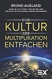 Eine Kultur der Multiplikation entfachen: Igniting a culture of Multiplication [ENGLISH TITLE] (German Edition)