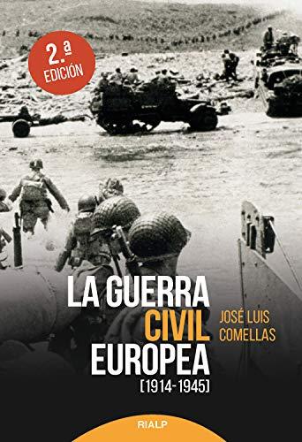 La guerra civil europea (Historia y Biografías) eBook: Comellas García-Lera , José Luis: Amazon.es: Tienda Kindle