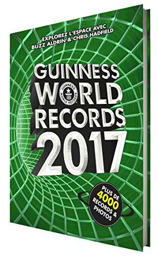 Guinness World Records 2017: Le mondial des records
