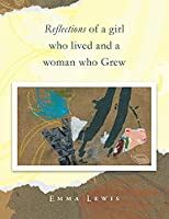 Reflections of a Girl Who Lived and a Woman Who Grew