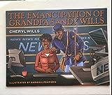 The Emancipation of Grandpa Sandy Wills Paperback – 2015