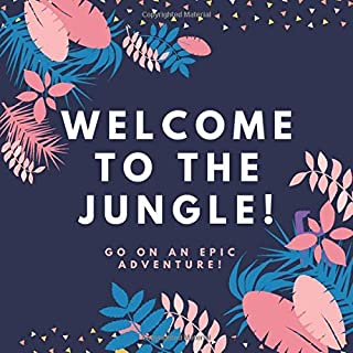 Welcome to the Jungle!: A Fun Guessing Game for kids, i spy with my little eye everything, i spy animals, i spy book for k...