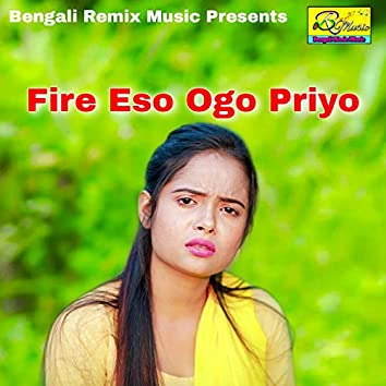 Fire Eso Ogo Priyo