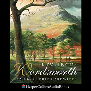 The Poetry of Wordsworth                   By:                                                                                                                                 William Wordsworth                               Narrated by:                                                                                                                                 Cedric Hardwicke                      Length: 39 mins     11 ratings     Overall 3.9