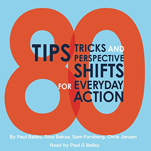 80 Tips Tricks and Perspective Shifts for Everyday Action cover art