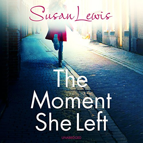 The Moment She Left audiobook cover art
