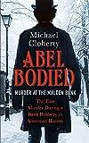 Abel Bodied: Murder at the Malden Bank