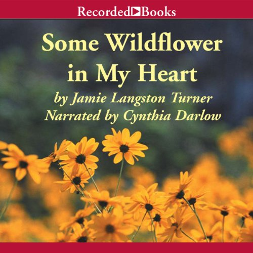 Some Wildflower in My Heart audiobook cover art