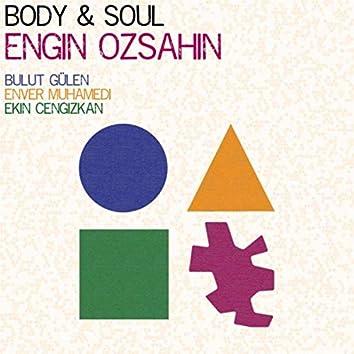 Body and Soul (feat. Bulut Gülen, Enver Muhamedi & Ekin Cengizkan)