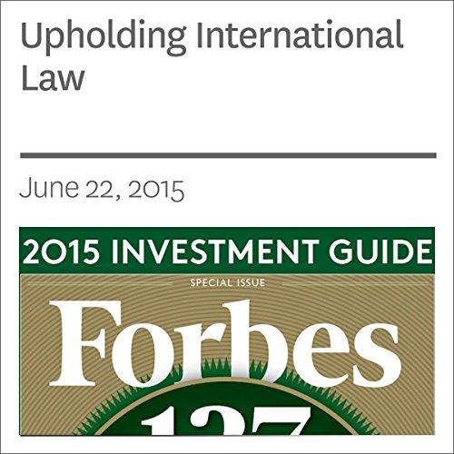 Upholding International Law audiobook cover art