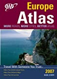 AAA Europe Road Atlas 2007: More Roads, More Cities, Better Atlas