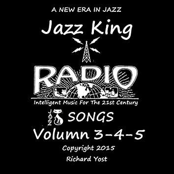 Jazz King Radio Songs, Vol. 3, 4 & 5