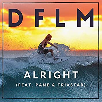Alright (feat. Pane & Trixstar)
