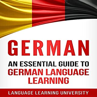 German     An Essential Guide to German Language Learning              By:                                                                                                                                 Language Learning University                               Narrated by:                                                                                                                                 John Marble                      Length: 5 hrs and 30 mins     Not rated yet     Overall 0.0