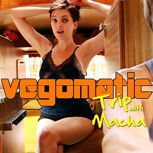 Vegomatic feat. Macha