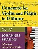 Brahms, Johannes Concerto in D Major Op. 77 Violin and Piano by Zino Francescatti - International