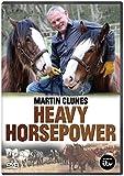 Heavy Horsepower With Martin Clunes [Reino Unido] [DVD]