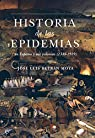 Historia de las epidemias par Betrán Moya