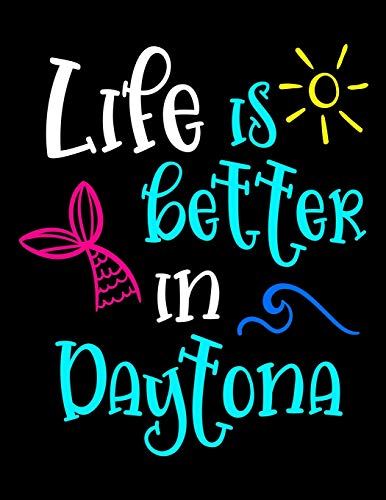 Life Is Better In Daytona: 2020 Weekly Planner One Year Calendar January - December