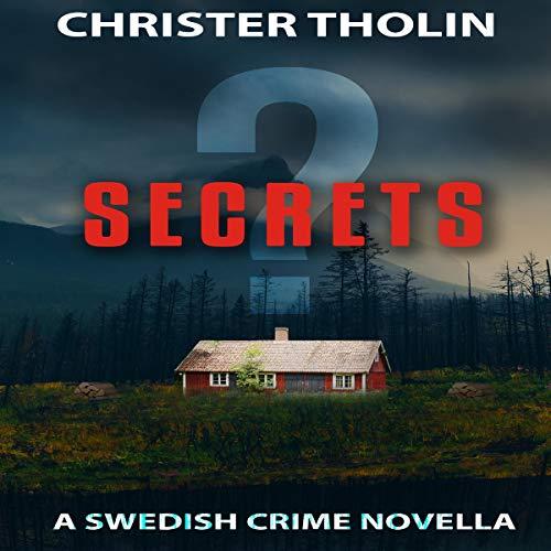 Secrets?: A Swedish Crime Novella audiobook cover art