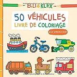 50 Véhicules - Livre de coloriage pour enfants 2 ans +: Tracteur, camion de pompier, voiture de police, camion poubelle, excavateur et bien d'autres