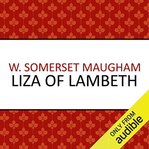 Liza of Lambeth audiobook cover art