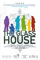The Glass House (2008)