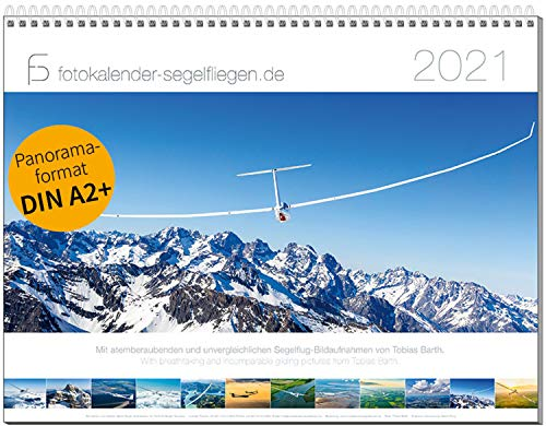 Segelflug Bildkalender DIN A2+, Fotokalender Segelfliegen 2021