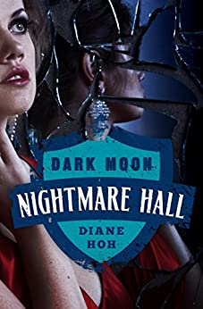 Dark Moon (Nightmare Hall Book 23) by [Diane Hoh]