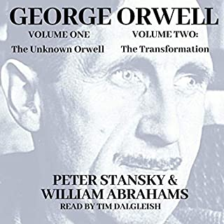 The Unknown Orwell and Orwell: The Transformation cover art