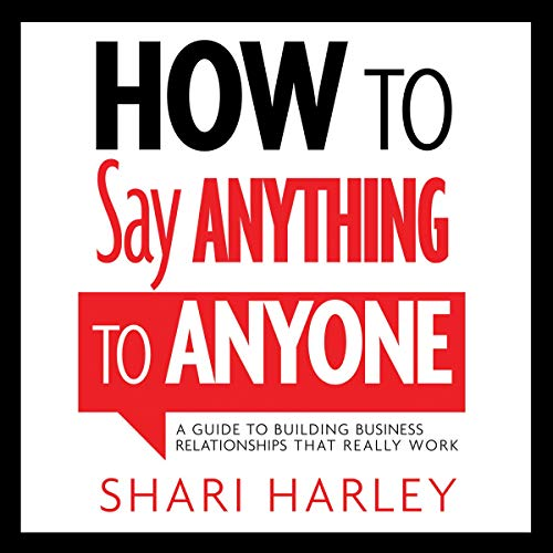 How to Say Anything to Anyone audiobook cover art
