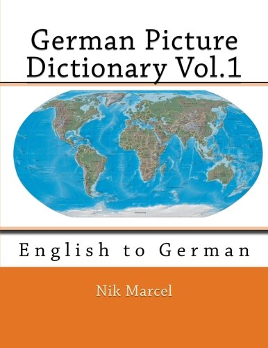 German Picture Dictionary Vol.1: English to German