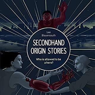 Secondhand Origin Stories     Second Sentinels Series, Book 1               By:                                                                                                                                 Lee Blauersouth                               Narrated by:                                                                                                                                 Jack R. R. Evans                      Length: 13 hrs and 7 mins     Not rated yet     Overall 0.0