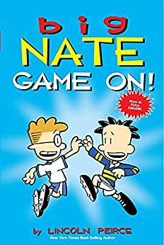 Big Nate: Game On! by [Lincoln Peirce]
