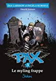 Pax, tome 3 - Le Myling frappe (3)
