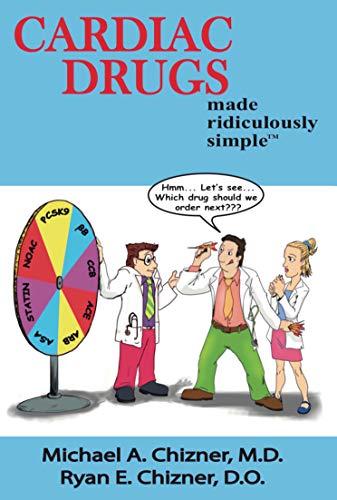 Cardiac Drugs Made Ridiculously Simple