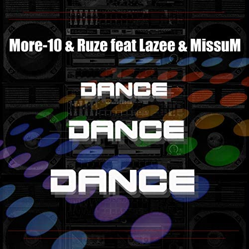 More-10 & Ruze feat. Missum & Lazee