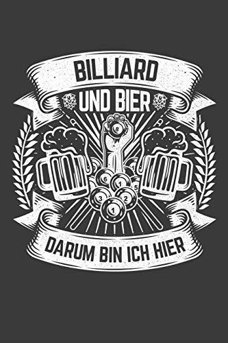 Billiard und Bier darum bin ich hier: Liniertes DinA 5 Notizbuch für Billard und Billiard Pool Game Fans Notizheft
