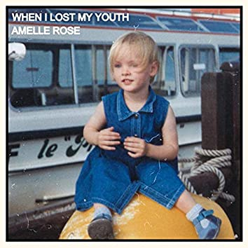 When I Lost My Youth