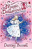Rosa and the Magic Dream: Rosa's Adventures (Magic Ballerina)